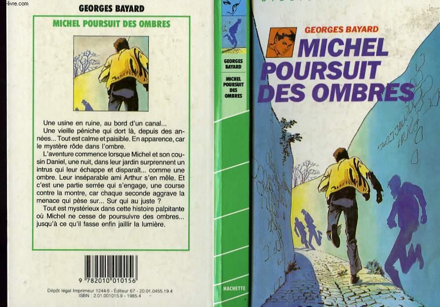 MICHEL POURSUIT DES OMBRES