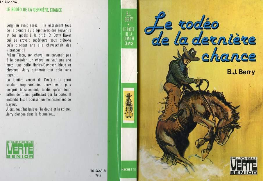 LE RODEO DE LA DERNIERE CHANCE