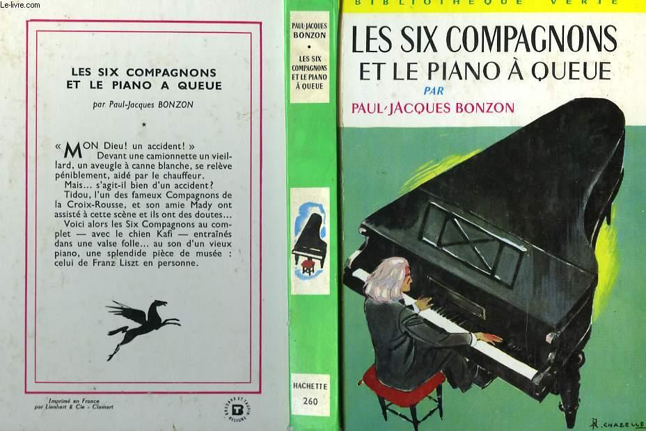 LES SIX COMPAGNONS ET LE PIANO A QUEUE