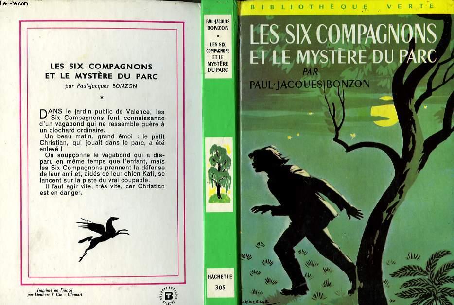 LES SIX COMPAGNONS ET LE MYSTERE DU PARC