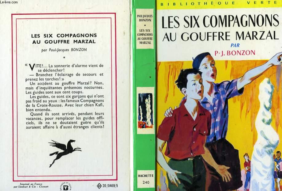 LES SIX COMPAGNONS AU GOUFFRE MARZAL