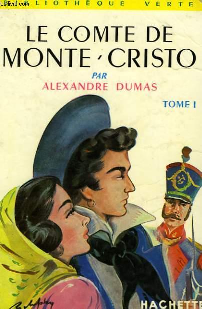 LE COMTE DE MONTE-CRISTO, TOME 1 et 2