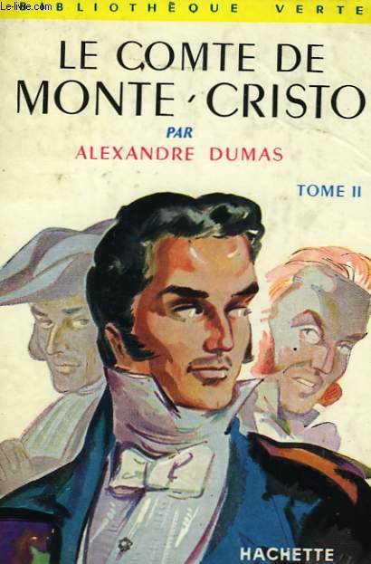 LE COMTE DE MONTE-CRISTO, TOME 2