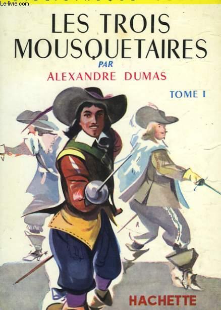 LES TROIS MOUSQUETAIRES, TOMES 1 et 2