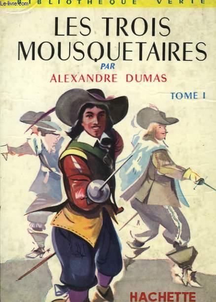 LES TROIS MOUSQUETAIRES, TOME 1