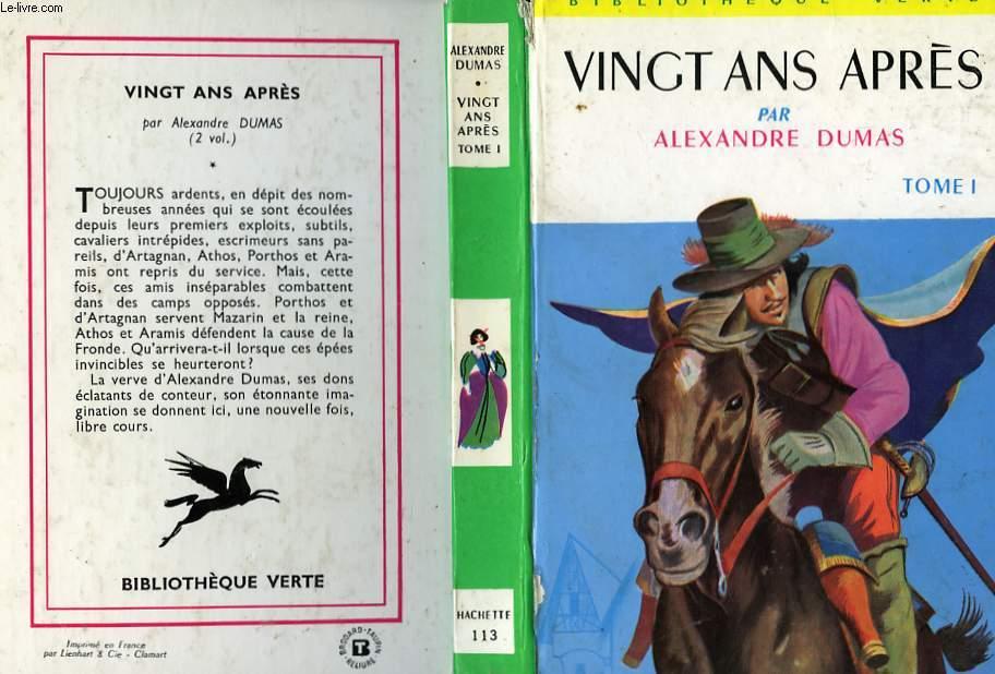 VINGT ANS APRES, TOME 1