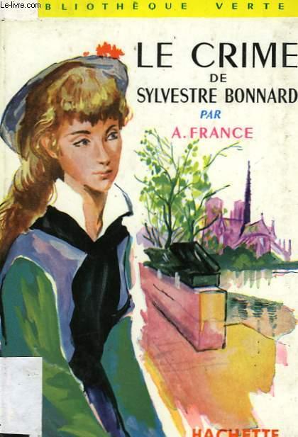 LE CRIME DE SYLVESTRE BONNARD