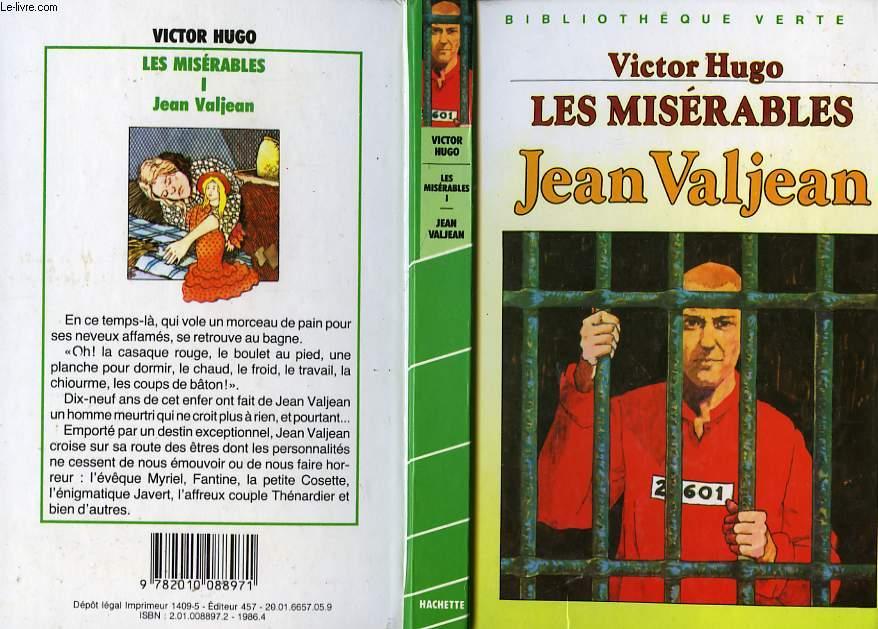 LES MISERABLES, TOME 1 - JEAN VALJEAN