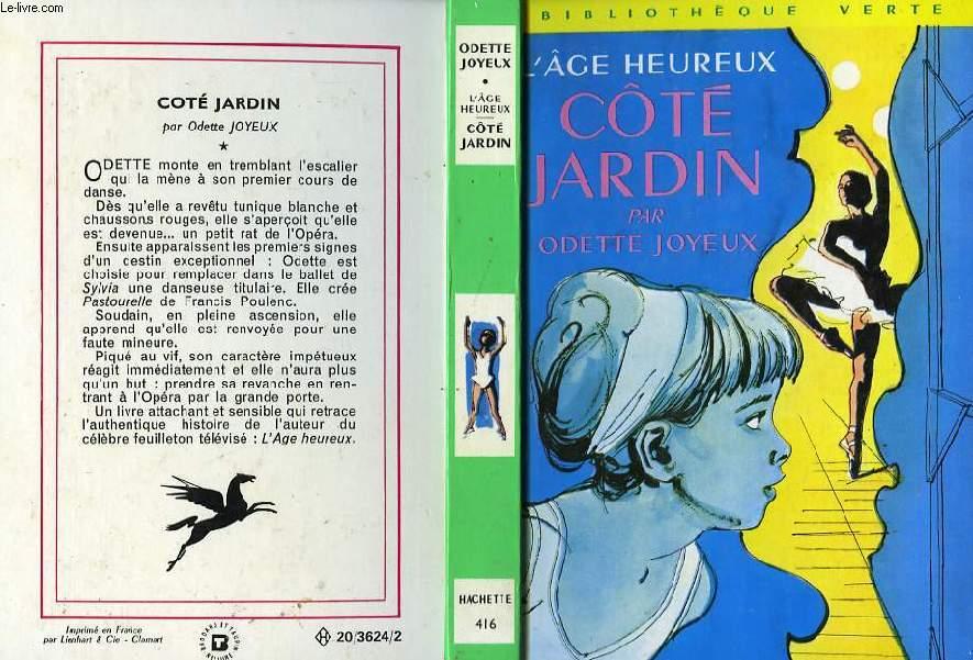 L'AGE HEUREUX - COTE JARDIN
