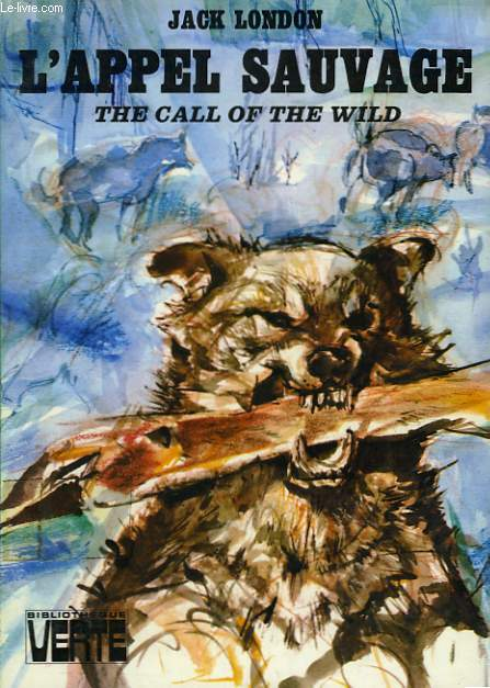 L'APPEL SAUVAGE (THE CALL OF THE WILD)