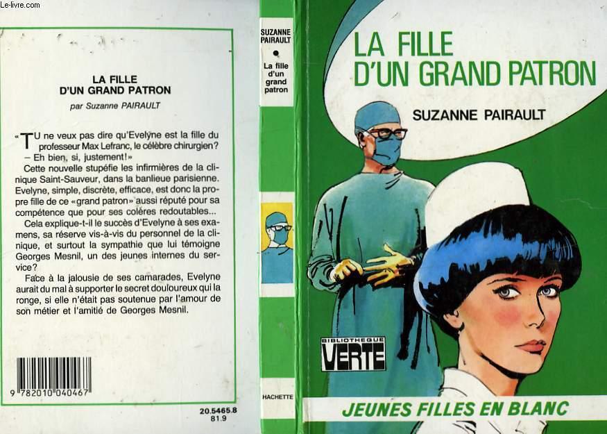 LA FILLE D'UN GRAND PATRON