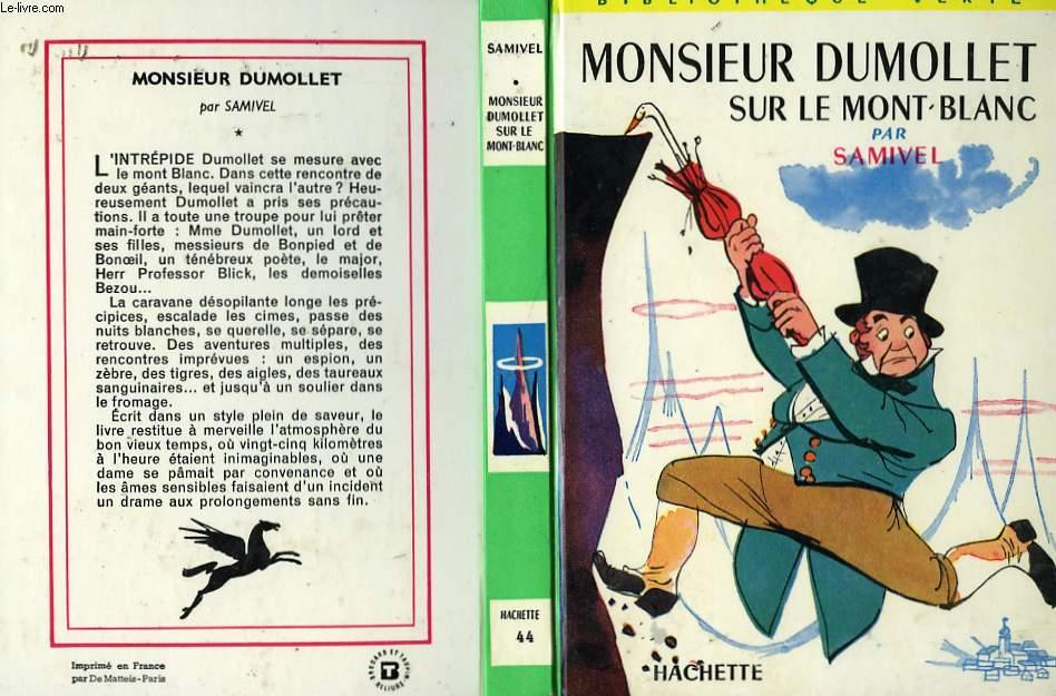 MONSIEUR DUMOLLET SUR LE MONT-BLANC