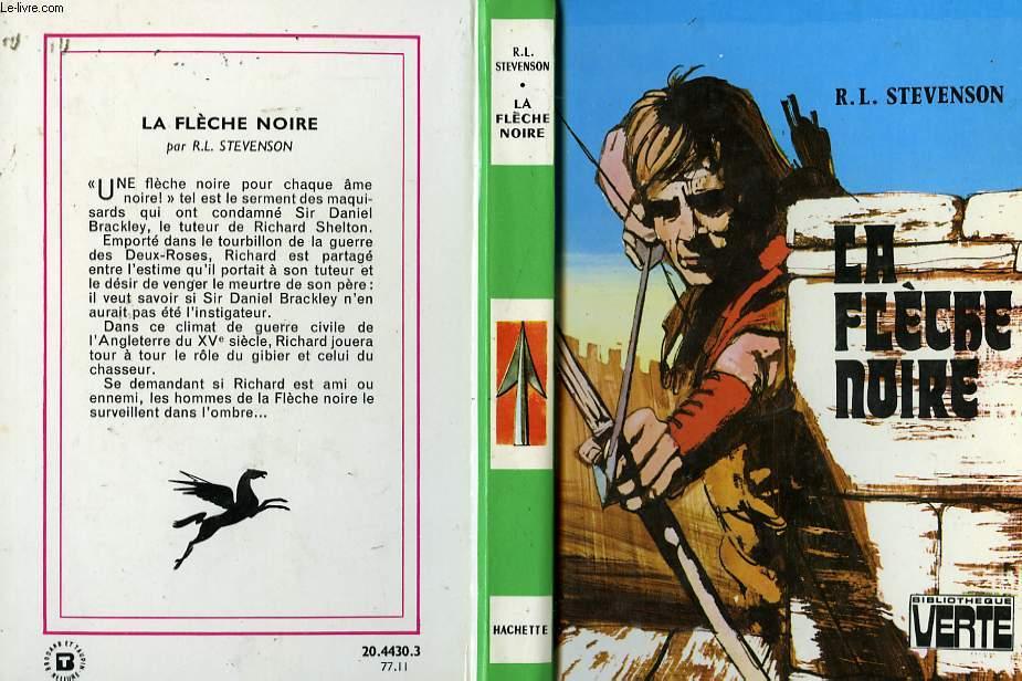 LA FLECHE NOIRE (UN EPISODE DE LA GUERRE DES DEUX-ROSES)