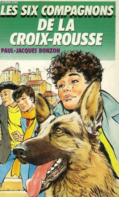 LES SIX COMPAGNONS DE LA CROIX-ROUSSE