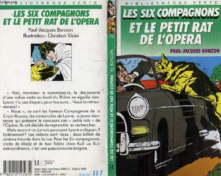 LES SIX COMPAGNONS ET LE PETIT RAT DE L'OPERA