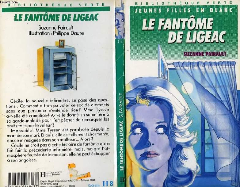 LE FANTOME DE LIGEAC