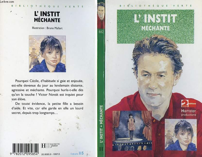 L'INSTIT - MECHANTE