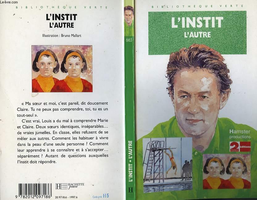 L'INSTIT - L'AUTRE