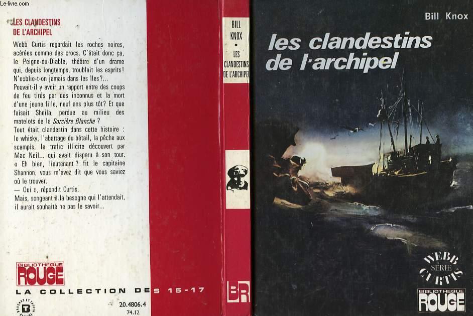LES CLANDESTINS DE L'ARCHIPEL