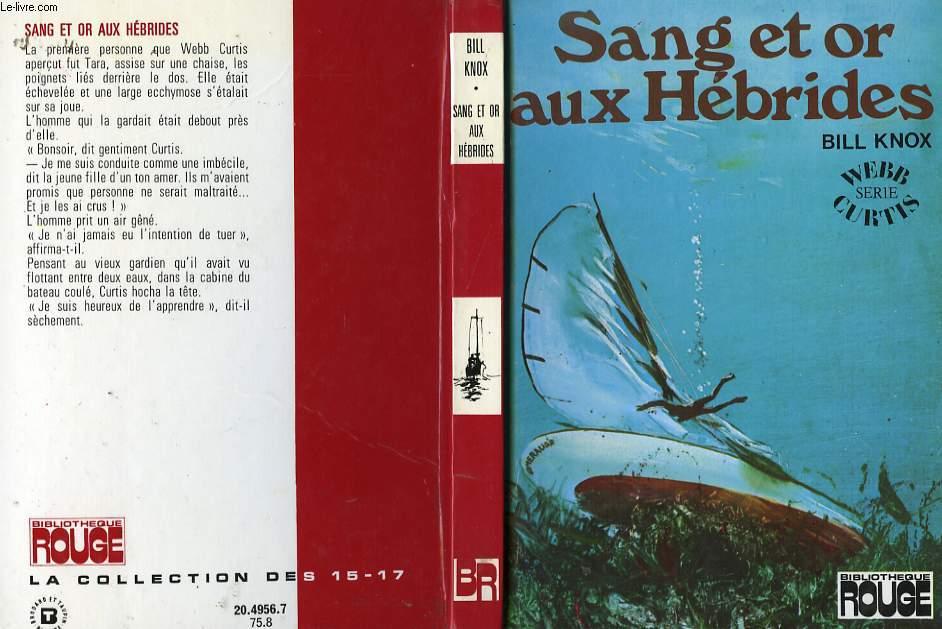 SANG ET OR AUX HEBRIDES