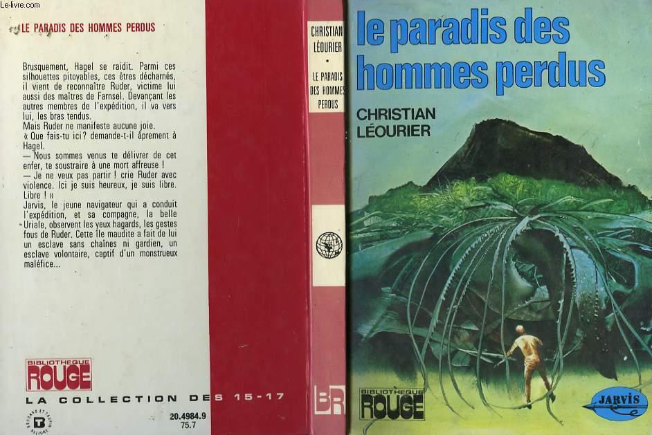 LE PARADIS DES HOMMES PERDUS