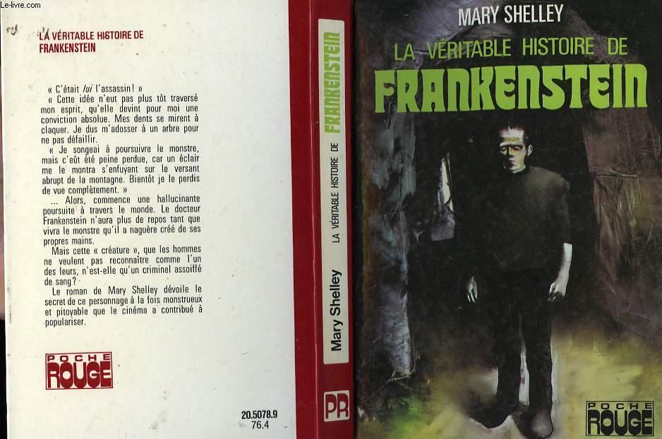 LA VERITABLE HISTOIRE DE FRANKENSTEIN