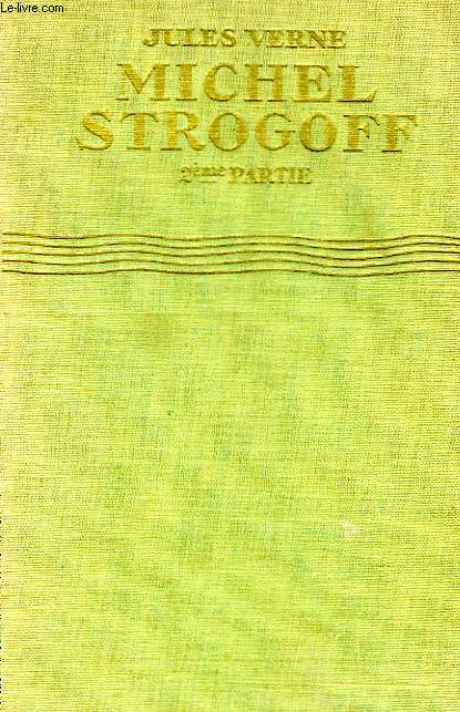 MICHEL STROGOFF, 2ème PARTIE