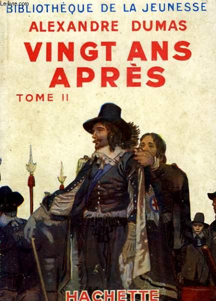 VINGT ANS APRES, TOME 2