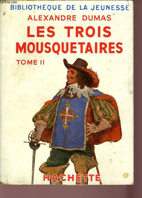 LES TROIS MOUSQUETAIRES, TOME 2 seul