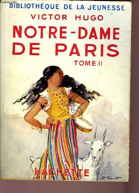 NOTRE-DAME DE PARIS, TOME 2