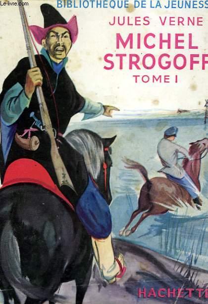 MICHEL STROGOFF, TOMES 1 et 2