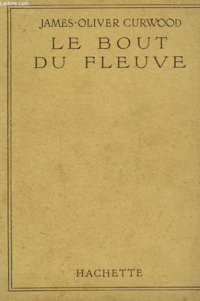 LE BOUT DU FLEUVE