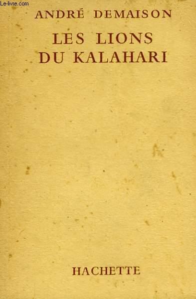 LES LIONS DU KALAHARI