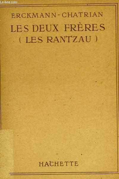 LES DEUX FRERES (LES RANTZAU)