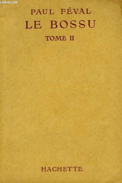 LE BOSSU, TOME 2