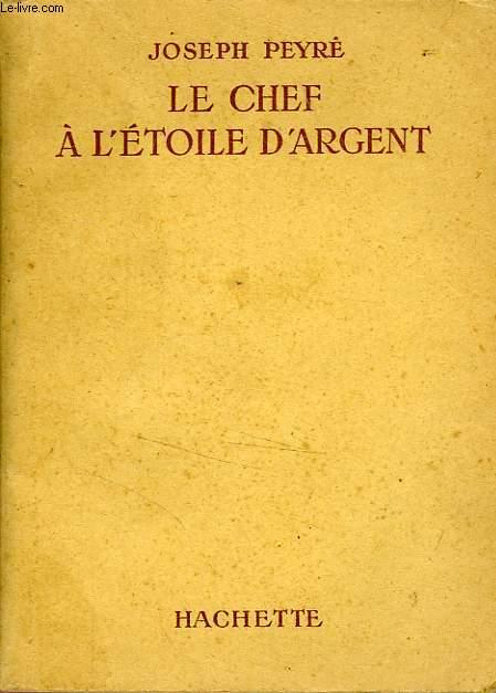 LE CHEF A L'ETOILE D'ARGENT