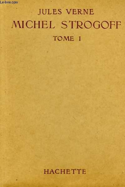 MICHEL STROGOFF, TOME 1