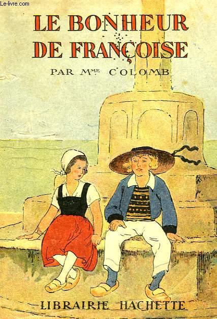 LE BONHEUR DE FRANCOISE