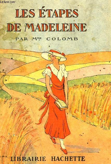 LES ETAPES DE MADELEINE