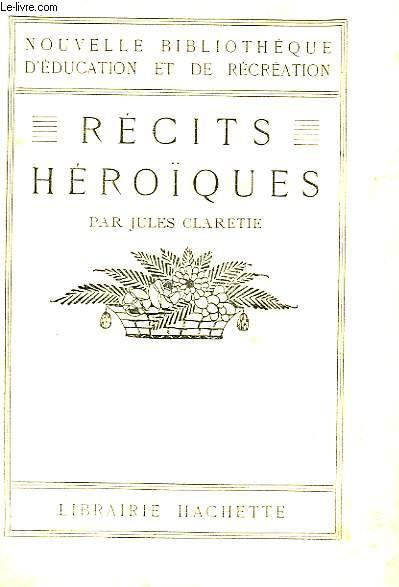 RECITS HEROIQUES