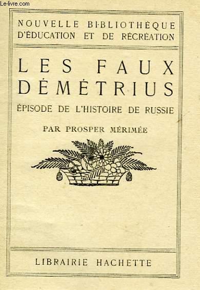 LES FAUX DEMETRIUS