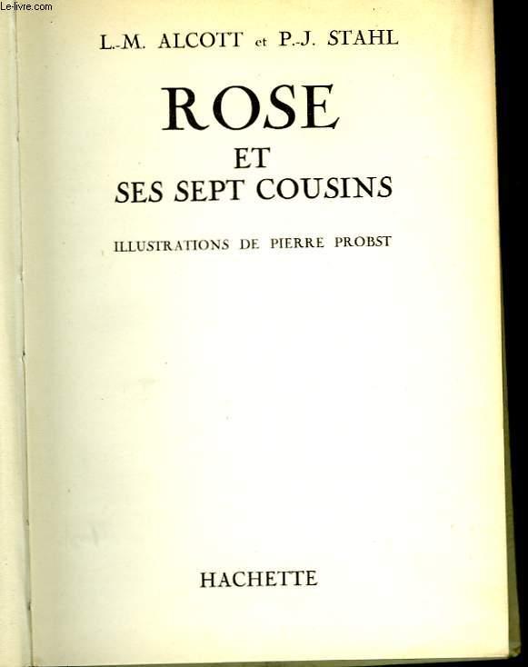 ROSE ET SES SEPT COUSINS