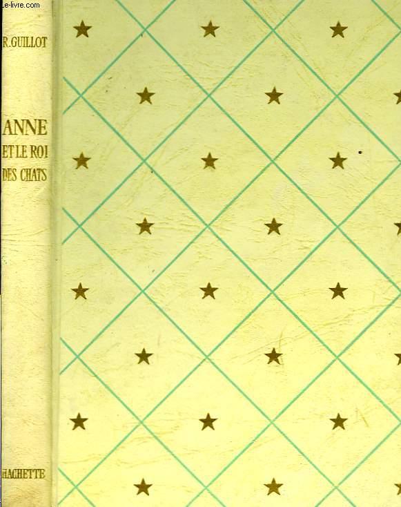 ANNE ET LE ROI DES CHATS