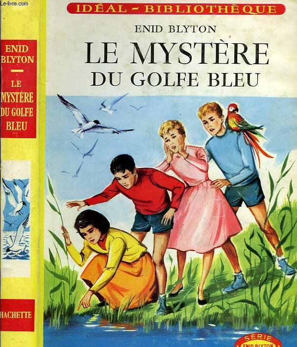 LE MYSTERE DU GOLFE BLEU