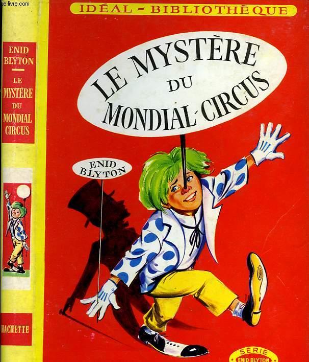 LE MYSTERE DU MONDIAL-CIRCUS