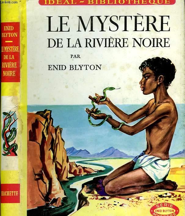LE MYSTERE DE LA RIVIERE NOIRE