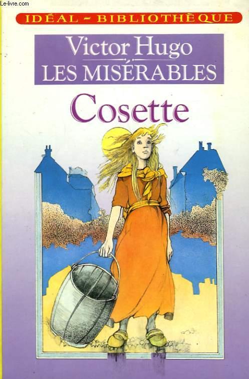 LES MISERABLES, TOME 2 - COSETTE