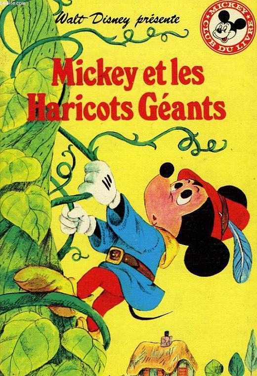 MICKEY ET LES HARICOTS GEANTS