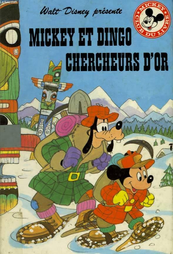 MICKEY ET DINGO CHERCHEURS D'OR