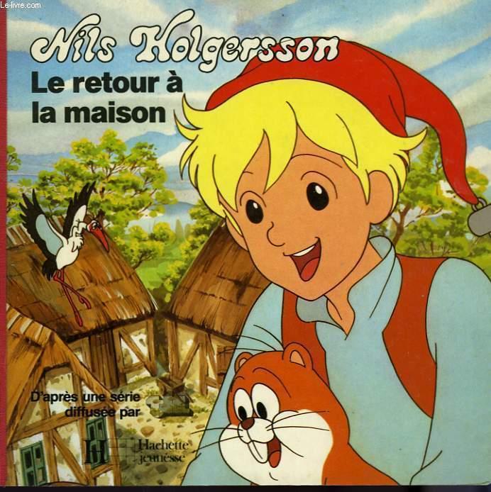 NILS HOLGERSSON: LE RETOUR A LA MAISON